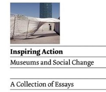Inspiring Action, Museums and Social Change